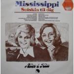 Alice & Rita: Mississippi Solskin Til Dig – 1976 – DENMARK