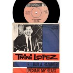 Trini Lopez: If I Had A Hammer/Unchain My Heart – 1963 – SWEDEN.