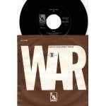 War: Sun Oh Son/Lonely Feelin´ - 1971 – DENMARK.