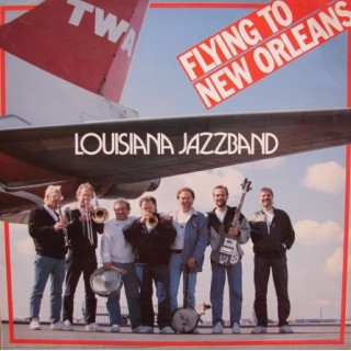 Louisiana Jazzband: Flying To New Orleans – 1989 – HOLLAND.