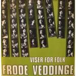 Frode Veddinge: Viser For Folk – 1967 – DENMARK.