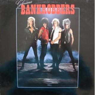 Glorious Bankrobbers: S/T – 1984 – SWEDEN.