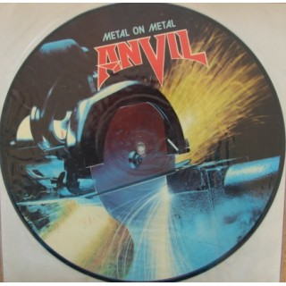 Anvil: Metal On Metal - Picture Disc – 1983 – FRANCE.