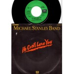 Michael Stanley Band: He Can´t Love You/Carolyn – 1980 – GERMANY.