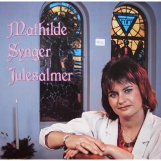Mathilde: Synger Julesalmer – 1984 – HOLLAND.