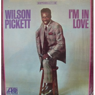 Wilson Pickett: I´M In Love – 1968 – USA.