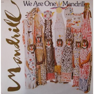 Mandrill: We Are One – 1977 – USA.
