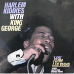 "Harlem Kiddies With King George: ""Live"" From Las Vegas - 1967 – SWEDEN."