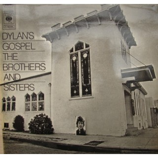 The Brothers & Sisters: Dylan´s Gospel – 1969 – HOLLAND.