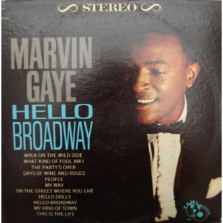Marvin Gaye: Hello Broadway – 1964 – USA.