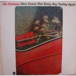 The Fortunes: Here Comes That Rainy Day Feeling Again – 1971 – USA.
