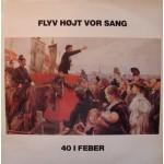 40 I Feber: Flyv Højt Vor Sang – 1981.