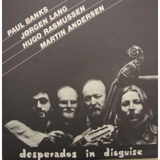 Paul Banks & Jørgen Lang: Desperados In Disquise – 1981 – NORGE.