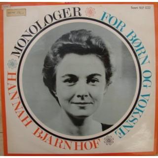 Hannah Bjarnhof: Monologer For Børn og Voksne – 1965/66 – DANMARK.