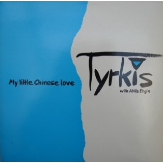 Tyrkis with Atilla Engin: My Little Chinese Love – 1987 –DANMARK.