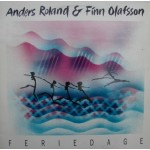 Anders Roland & Finn Olafsson: Feriedage – 1986 – SWEDEN.
