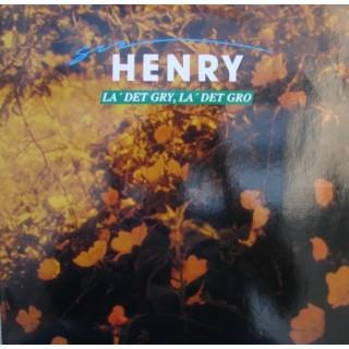 Sir Henry: La´ Det Gry/La´ Det Gro – 1990 – HOLLAND.