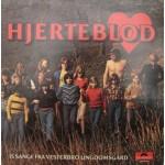 Vesterbro Ungdomsgård: Hjerterblod – 1977 – NORGE.