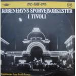Aage Bonde Larsen: Københavns Sporvejs Orkester – 1974/75 – DANMARK.