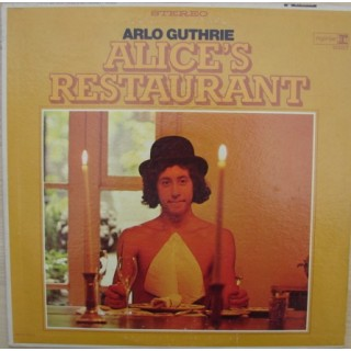Arlo Guthrie: Alice´s Restaurant – 1967/1975 – USA.
