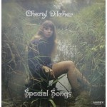 Cheryl Dilcher: Special Songs – 1970 – USA.