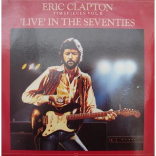 Eric Clapton: Timepieces VOL. II/`Live` In The Seventies – 1983 – GERMANY.