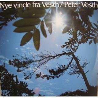 Peter Vesth: Nye Vinde Fra Vesth – 1985 – DANMARK.