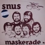 Snus: Maskerade – 1982 – EEC.