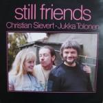 Christian Sievert & Jukka Tolonen: Still Friends – 1987 – DANMARK.