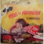 Maria Stenz og Jørgen Thomsen: Myrna og Myreslugeren – 1972 – DANMARK.