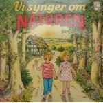 Diverse Børnekor: Vi Synger Om Naturen – 1981 – NORGE.