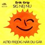 Erik Grip: Sig Nej Nu – 1976 – DANMARK.
