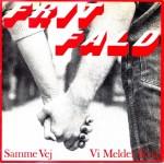 Frit Fald: Samme Vej – 1982 – HOLLAND.