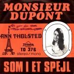 Ann Tholsted: Monsieur Dupont – 1969 – DANMARK.