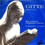 Gitte Hænning: Sig Månen Langsomt Hæver – 1962 – DANMARK.