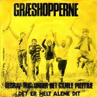 Græshopperne: Begrav Mig Under Det Gamle – Piletræ – 1971 – DANMARK.