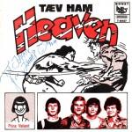 Heaven: Tæv Ham – 1975 – DANMARK.
