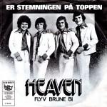 Heaven: Er Stemningen På Toppen – 1974 – DANMARK.