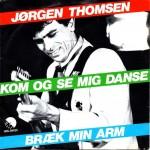 Jørgen Thomsen: Kom Og Se Mig Danse – 1982 - EEC.