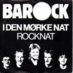 Barock: I Den Mørke Nat – 1985 – DANMARK.