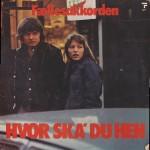 Fællesakkorden: Hvor Ska´ Du Hen – 1977 – DANMARK.
