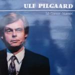 Ulf Pilgaard: Så –Danner-Mand! – 1982 –DANMARK.