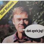 Olaf Nielsen: Det Syn´s Jeg! – 1982 – DANMARK.