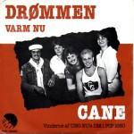 Cane: Drømmen – 1981 – SWEDEN.
