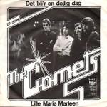 The Comets: Det Bli´r En Dejlig Dag -1974 – DANMARK.