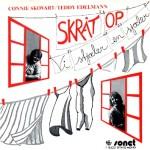 Connie Skovart/Teddy Edelmann: Skråt Op – 1982 – SWEDEN/DANMARK.
