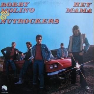 Bobby Molino & Nutrockers: Hey Mama – 1976 – DANMARK.