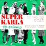 Super Karla: Du Var Der Endnu – 1984 – DANMARK.