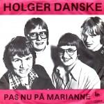 Holger Danske: Pas Nu På Marianne – 1977 – DANMARK.