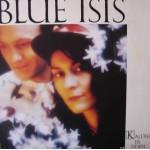 Blue Isis: Kalder På Tiden – 1989 – SKANDINAVIEN.